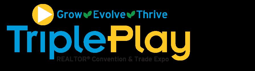 Triple Play REALTOR® Convention & Trade Expo